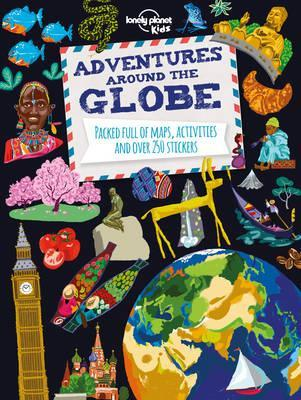 Adventures Around the Globe: Packed Full of Maps