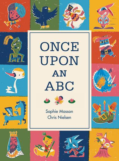 Once Upon An ABC - Sophie Masson