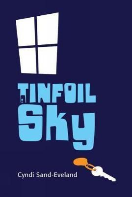 A Tinfoil Sky - Cyndi Sand-Eveland