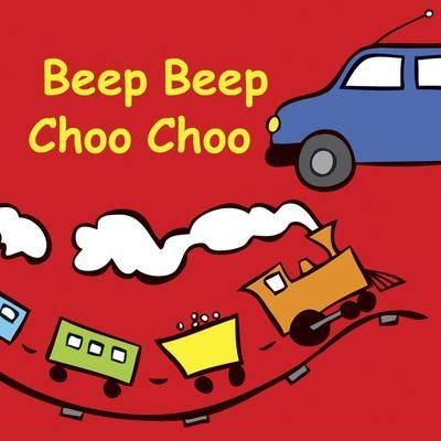 Beep Beep Choo Choo - Jolie Dobson
