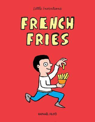 French Fries - Raphael Fejto
