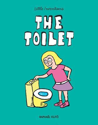 The Toilet - Raphael Fejto