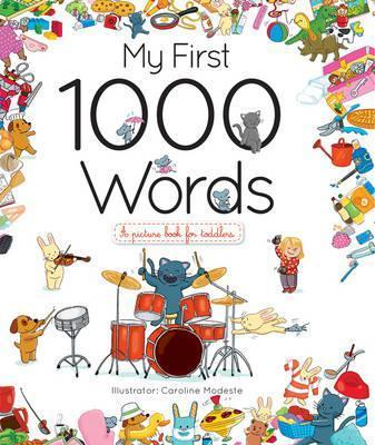 My First 1000 Words - Caroline Modeste