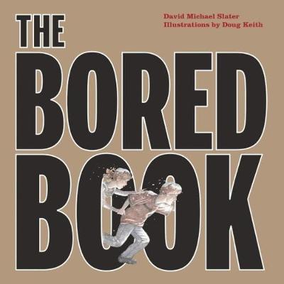 The Bored Book - David Michael Slater