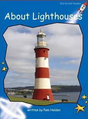 About Lighthouses - Pam Holden