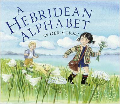 A Hebridean Alphabet - Debi Gliori