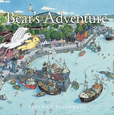 Bear's Adventure - Benedict Blathwayt