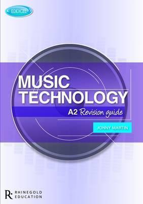 Edexcel A2 Music Technology Revision Guide - David Ventura