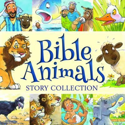Bible Animals Story Collection - Juliet David