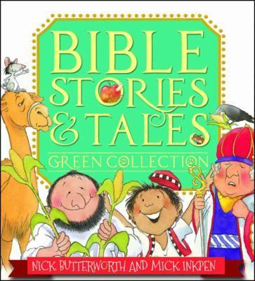 Bible Stories & Tales Green Collection - Nick Butterworth