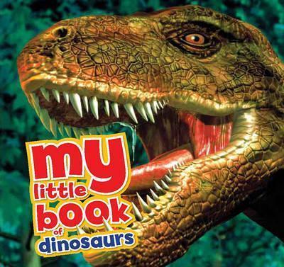 My Little Book of Dinosaurs - Dougal Dixon