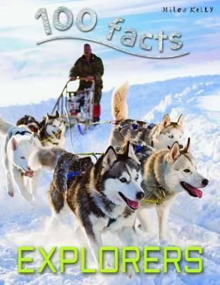 100 Facts - Explorers - Dan North