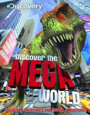 Discover the Mega World - Belinda Gallagher