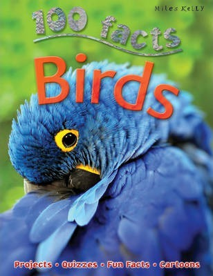 100 Facts - Birds - Miles Kelly