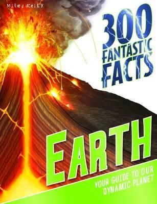 300 Fantastic Facts Earth - Peter Riley