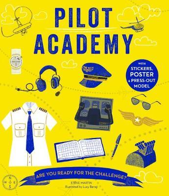 Pilot Academy: Are you ready for the challenge? - Steve Martin