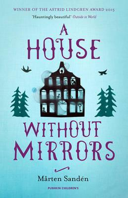 A House Without Mirrors - Marten Sanden