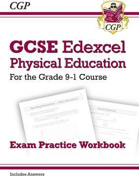 New GCSE Physical Education Edexcel Exam Practice Workbook - For the Grade 9-1 Course (Incl Answers) - CGP Books
