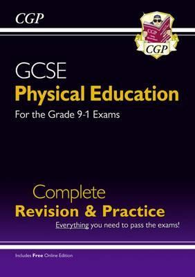 New GCSE Physical Education Complete Revision & Practice - for the Grade 9-1 Course (with Online Ed) - CGP Books