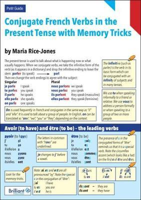 Conjugate French Verbs in the Present Tense with Memory Tricks: A Petit Guide - Maria Rice-Jones
