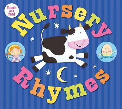Nursery Rhymes: My Touch & Feel Library - Roger Priddy