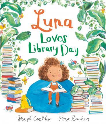 Luna Loves Library Day - Joseph Coelho
