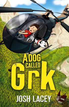 A Dog Called Grk - Josh Lacey