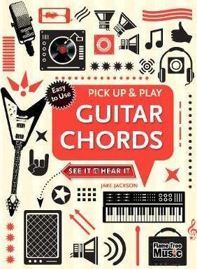 Guitar Chords (Pick Up and Play): Pick Up & Play - Jake Jackson
