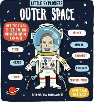 Little Explorers: Outer Space - Ruth Martin