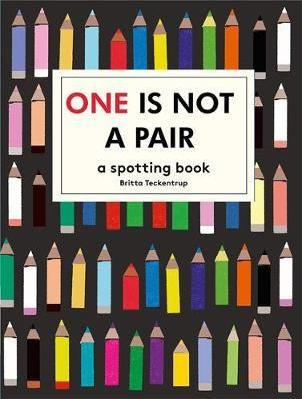 One is Not a Pair: A spotting book - Britta Teckentrup