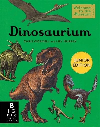 Dinosaurium (Junior Edition) - Chris Wormell