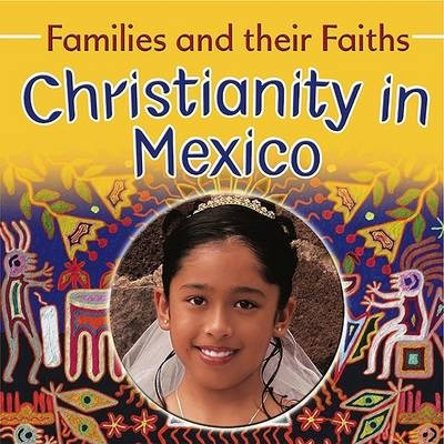 Christianity in Mexico - Frances Hawker