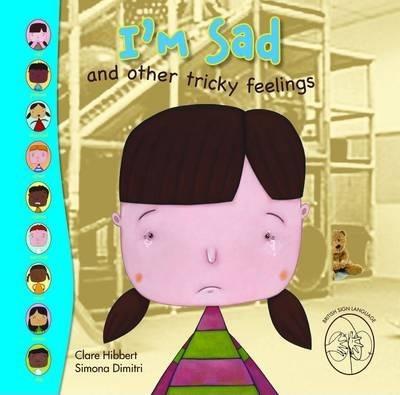 I'm Sad - Claire Hibbert
