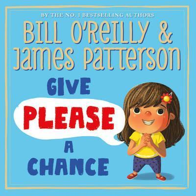 Give Please a Chance - James Patterson