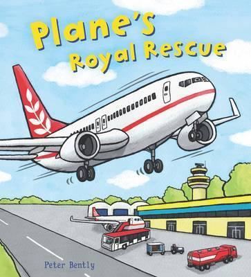 Busy Wheels: Plane's Royal Rescue - Peter Bently