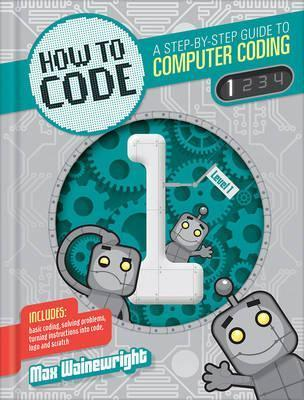 How to Code: Level 1 - Max Wainewright
