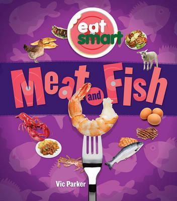 Meat and Fish - Vic Parker
