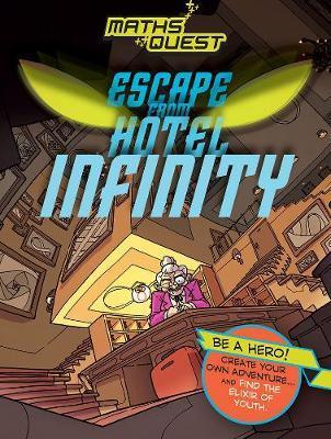 Maths Quest: Escape from Hotel Infinity - Kjartan Poskitt