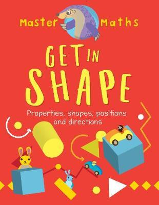 Master Maths Book 4: Get in Shape: Shapes