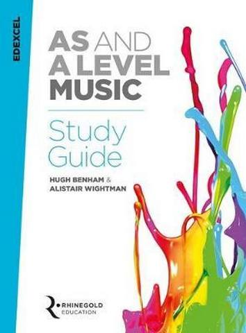 Edexcel AS and A Level Music Study Guide - Hugh Benham