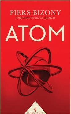 Atom (Icon Science) - Piers Bizony