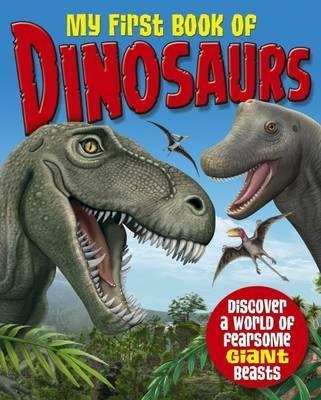 My First Book of Dinosaurs - Katie Woolley