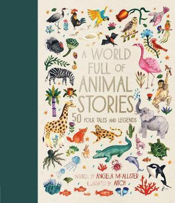 A World Full of Animal Stories UK: 50 favourite animal folk tales