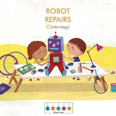 STEAM Stories: Robot Repairs (Technology) - Jonathan Litton