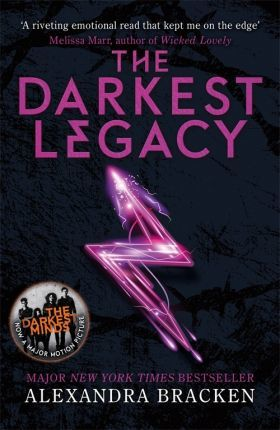 A Darkest Minds Novel: The Darkest Legacy: Book 4 - Alexandra Bracken