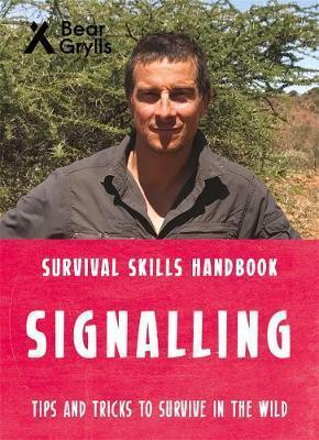 Bear Grylls Survival Skills: Signalling - Bear Grylls