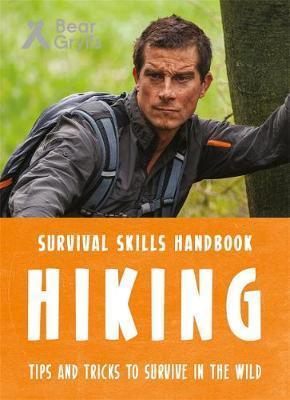 Bear Grylls Survival Skills: Hiking - Bear Grylls