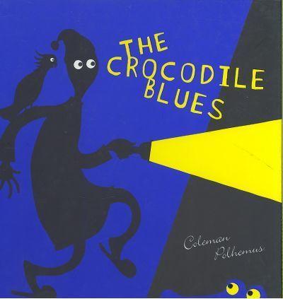 Crocodile Blues - Coleman Polhemus