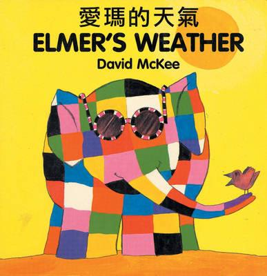 Elmer's Weather (chinese-english) - David McKee