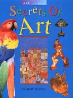 ART FOR ALL SECRETS OF ART - Elizabeth Newbery